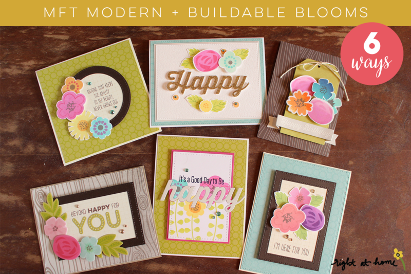 My Favorite Things Modern + Buildable Blooms Stamp 6 Ways | Click to visit Right at Home for more details